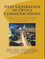 Next Generation of Optics Communications