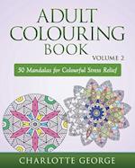 Adult Colouring Book - Volume 2 af Charlotte George