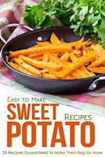 Easy to Make Sweet Potato Recipes