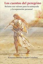 Los Cuentos del Peregrino af Laureano Benitez Grande-Caballero