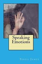 Speaking Emotions