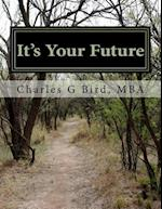 It's Your Future