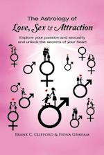 The Astrology of Love, Sex & Attraction