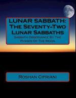 Lunar Sabbath af Roshan Cipriani