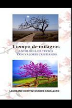 Tiempo de Milagros af Laureano Benitez Grande-Caballero