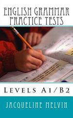 English Grammar Practice Tests af Jacqueline Melvin