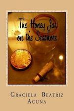 The Honey Jar on the Seashore af Graciela Beatriz Acuna