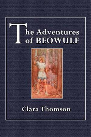 The Adventures of Beowulf