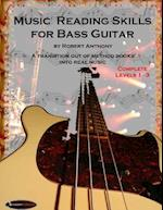Music Reading Skills for Bass Guitar Complete Levels 1 - 3