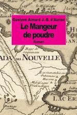 Le Mangeur de Poudre af Jules-B D'Auriac, Gustave Aimard