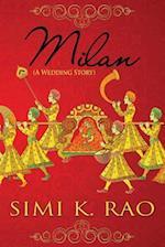 Milan (a Wedding Story) af Simi K. Rao