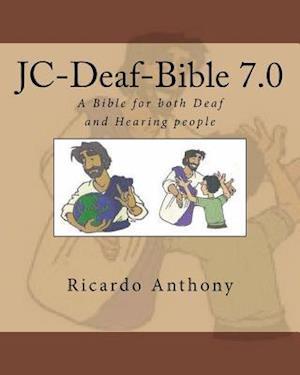 Bog, paperback Jc-Deaf Bible 7.0 af Ricardo Anthony