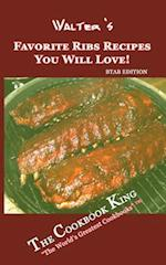 Walter's Favorite Ribs Recipes You Will Love! af The Cookbook King