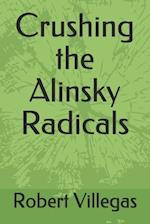 Crushing the Alinsky Radicals af Robert Villegas
