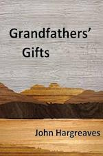 Grandfathers' Gifts