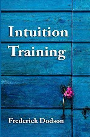 Bog, paperback Intuition Training af Frederick Dodson