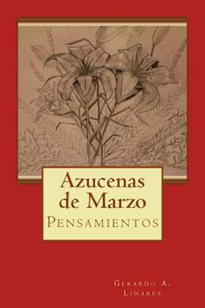 Bog, paperback Azucenas de Marzo af Gerardo Alexander Linares