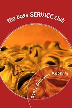 Bog, paperback The Boys Service Club af Sonja Williams Roberts