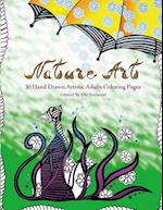 Nature Art - Hand Drawn Adults Coloring Book