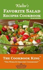 Walter's Favorite Salad Recipes Cookbook af The Cookbook King