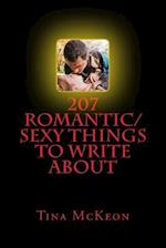 207 Romantic/Sexy Things to Write about af Tina McKeon
