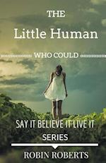 The Little Human Who Could