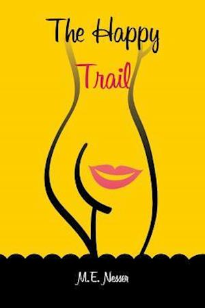 Bog, paperback The Happy Trail af M. E. Nesser, Brian Robbins