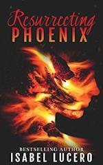 Resurrecting Phoenix af Isabel Lucero