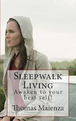 Sleepwalk Living