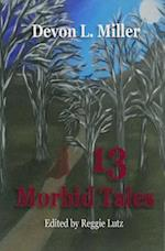 13 Morbid Tales
