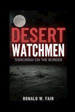 Desert Watchmen af MR Ronald W. Fair, Ronald W. Fair