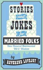 Stories and Jokes for Married Folks