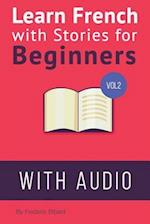 Learn French with Stories for Beginners Volume 2