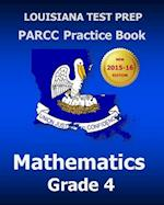 Louisiana Test Prep Parcc Practice Book Mathematics Grade 4 af Test Master Press Louisiana