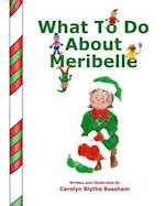 What to Do about Meribelle af Carolyn Blythe Bassham