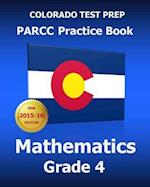 Colorado Test Prep Parcc Practice Book Mathematics Grade 4