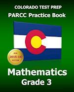 Colorado Test Prep Parcc Practice Book Mathematics Grade 3