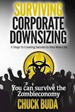 Surviving Corporate Downsizing af Chuck Buda