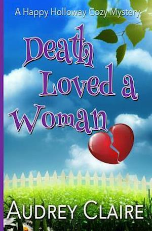 Death Loved a Woman