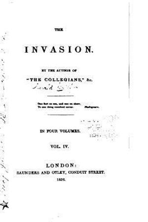 The Invasion - Vol. IV