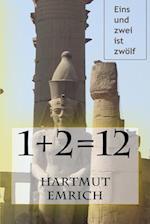 1+2=12 af Hartmut Emrich