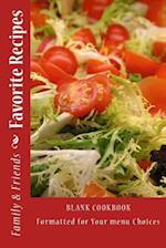 Family & Friends Favorite Recipes