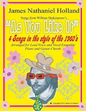 As You Like It 4 Songs in the Style of the 1960s