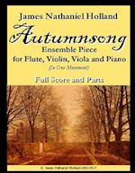 Autumnsong for Flute Violin Viola and Piano