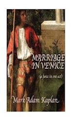 Marriage in Venice af Mark Adam Kaplan