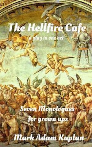 Bog, paperback The Hellfire Cafe af Mark Adam Kaplan