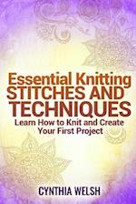 Essential Knitting Stitches and Techniques