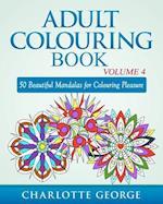 Adult Colouring Book - Volume 4 af Charlotte George