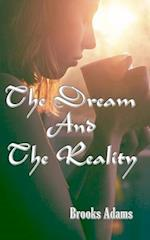 The Dream and the Reality