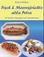 Fisch & Meeresfruchte Alla Petra